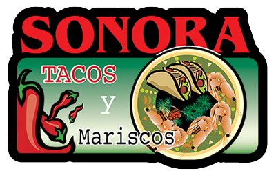 Welcome to Sonora Tacos y Mariscos
